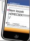 K�vesi P�ter - Nem leszek nEMECSEK!