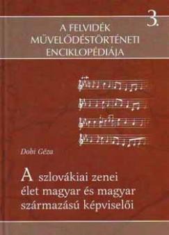 Dobi Géza - A szlovákiai zenei élet és magyar származású képviselői