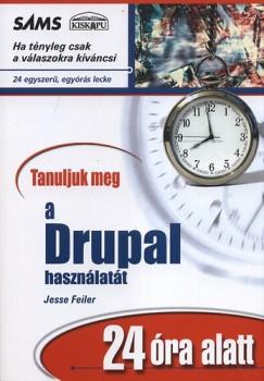 Jesse Feiler - Henry Jacoby - Tanuljuk meg a Drupal használatát