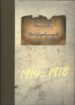 Hermann Ernő - Hadifogolynapló 1914-1918 + CD melléklet