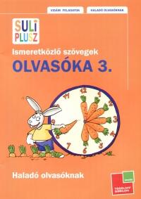 Bozsik Rozália  (Szerk.) - Suli Plusz - Olvasóka 3.