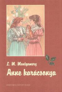 Lucy Maud Montgomery - Anne karácsonya