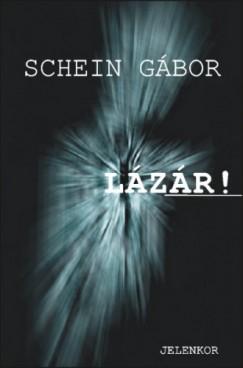 Schein Gábor - Lázár!