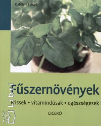 Dr. Gabriele Lehari - Fűszernövények