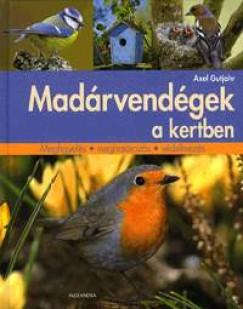 Axel Gutjahr - Madárvendégek a kertben