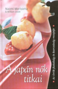 William Doyle - Naomi Moriyama - A japán nők titkai