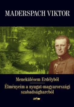 Maderspach Viktor - Menekülésem Erdélyből