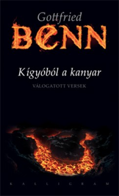 Gottfried Benn - Kígyóból a kanyar