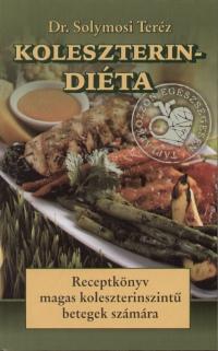 Dr. Solymosi Teréz - Koleszterin-diéta