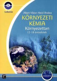Albert Viktor - Hetzl Andrea - Tudásház - Környezeti kémia - Környezettan