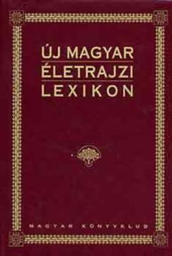 Markó László  (Szerk.) - Új magyar életrajzi lexikon IV. L-Ő