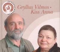 Gryllus Vilmos - Kiss Anna - Gryllus Vilmos - Kiss Anna