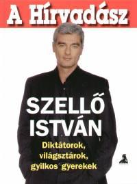 Szellő István - A Hírvadász