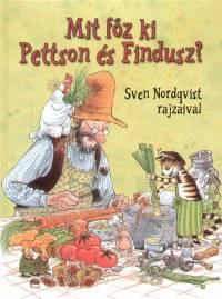 Sven Nordqvist - Mit főz ki Pettson és Findusz?