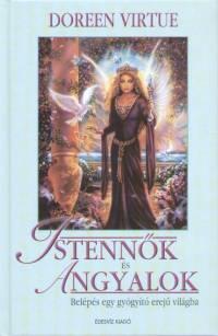 Doreen Virtue - Istennők és Angyalok
