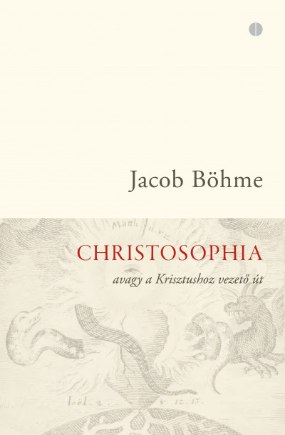 Jacob Böhme - Christosophia