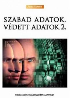 Szabó Máté Dániel  (Szerk.) - Székely Iván  (Szerk.) - Szabad adatok, védett adatok 2.