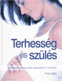 Tina Otte - Terhesség és szülés