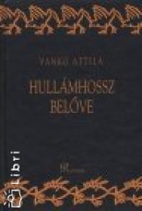 Vankó Attila - Hullámhossz belőve