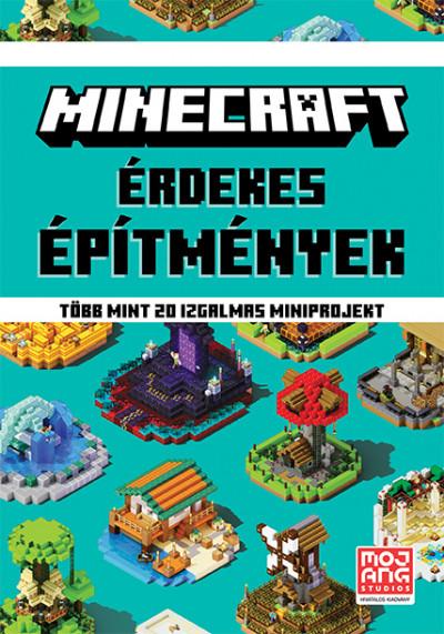 Thomas Mcbrien - Minecraft: Érdekes építmények - Több mint 20 izgalmas miniprojekt