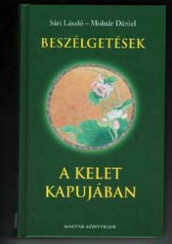 Molnár Dániel - Sári László - Beszélgetések a Kelet kapujában