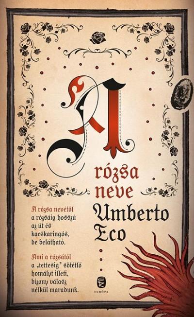 Umberto Eco - A rózsa neve