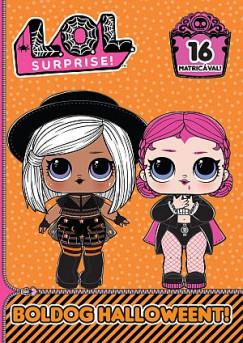 - L.O.L. Surprise! - Boldog Halloweent!