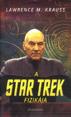 Lawrence M. Krauss - A Star Trek fizikája