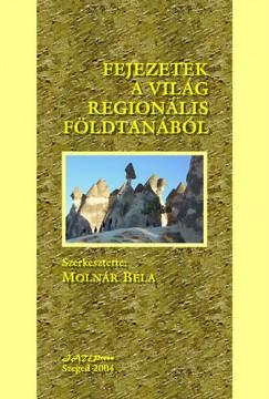 Molnár Béla - Fejezetek a világ regionális földtanából