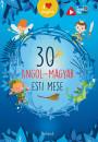 Lengyel Orsolya  (Szerk.) - 30 angol-magyar esti mese