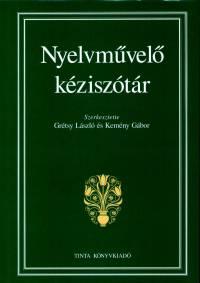 Grétsy László - Kemény Gábor  (Szerk.) - Nyelvművelő kéziszótár