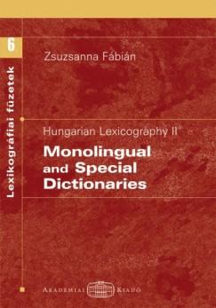 Fábián Zsuzsanna - Hungarian lexicography II. - Monolingual and special dictionaries