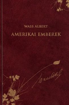 Wass Albert - Amerikai emberek