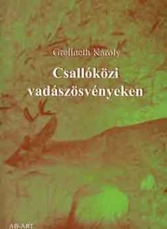 Grellneth Károly - Csallóközi vadászösvényeken
