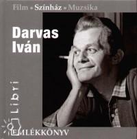 Vince Mátyás  (Szerk.) - Darvas Iván emlékkönyv