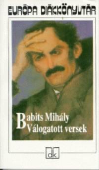 Babits Mihály - Babits Mihály - Válogatott versek