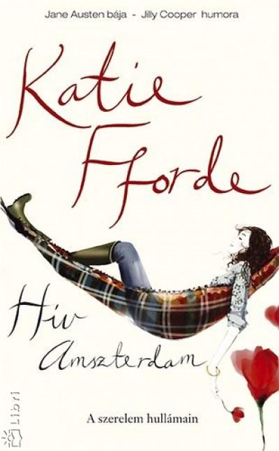 Katie Fforde - H�v Amszterdam