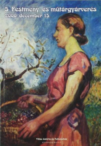 - Villás Galéria és Aukciósház - Ötödik festmény- és műtárgyárverés