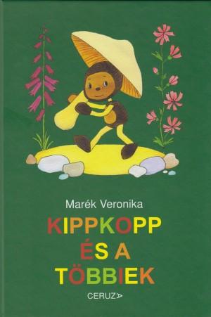 Mar�k Veronika - Kippkopp �s a t�bbiek