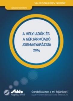 Dr. Heizer-Kiss Zsófia - Kanyó Lóránd - Helyi adók és gépjárműadó jogmagyarázata