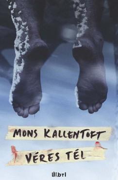 Mons Kallentoft - Véres tél