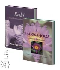 Tanmaya Honervogt - Swami Kriyananda - A rádzsa jóga - Reiki a belső harmónia