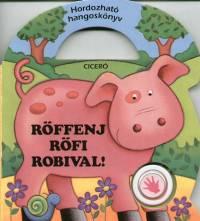 Gyárfás Endre - Röffenj röfi Robival!