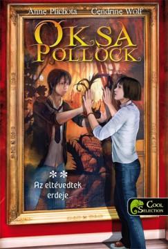 Anne Plichota - Cendrine Wolf - Oksa Pollock 2. - Az eltévedtek erdeje