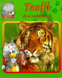 Bakó Krisztina - Teofil és a vadállatok