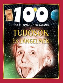 John Farndon - 100 állomás - 100 kaland - Tudósok és lángelmék