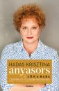 Hadas Krisztina - Anyasors