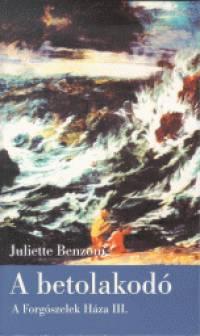 Juliette Benzoni - A betolakodó
