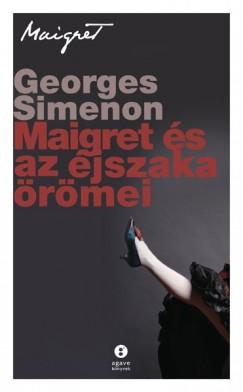 Georges Simenon - Maigret és az éjszaka örömei