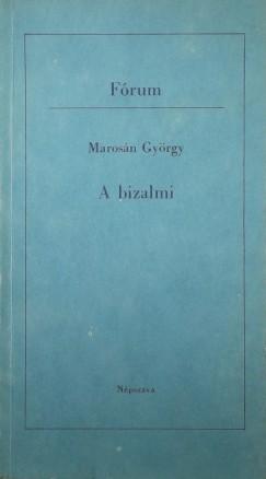 Marosán György - A bizalmi